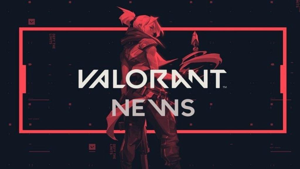 valorant news - FirstSportz