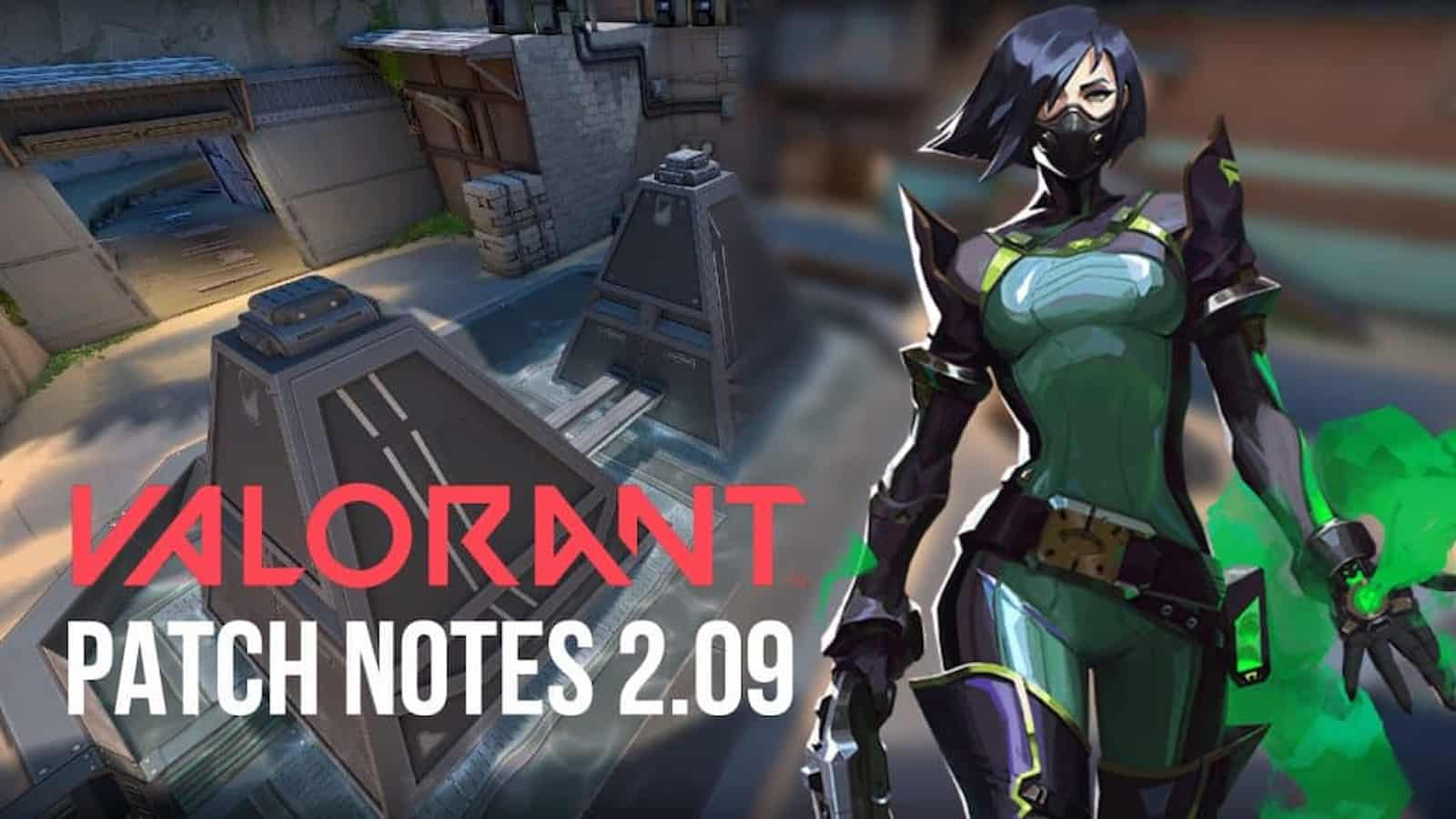Valorant Patch Notes 2.09