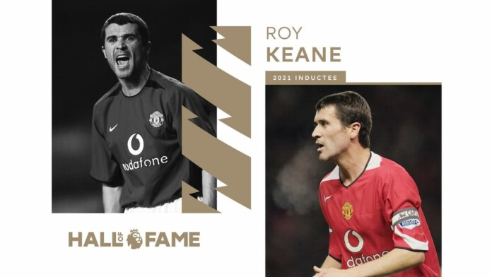 Former Manchester United player and club legend Roy Keane has become the fourth and latest player to be inducted into the Premier League Hall of Fame.