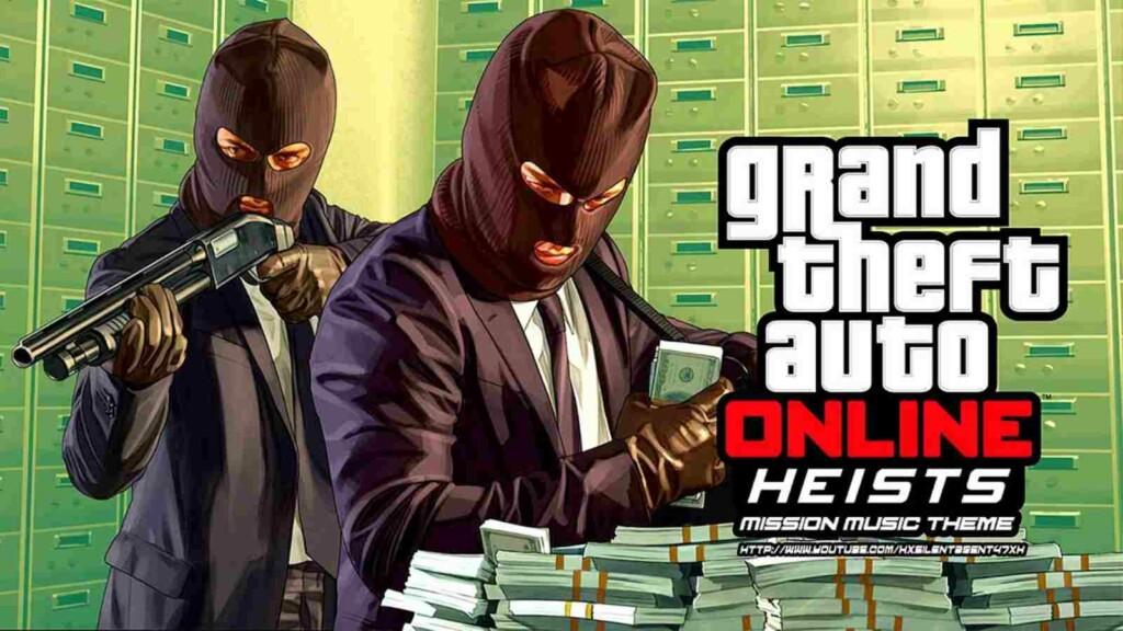 Original Heists - Easiest Ways to Earn Money in GTA V Online