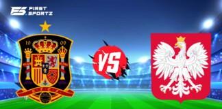 Spain Vs Poland Live Stream