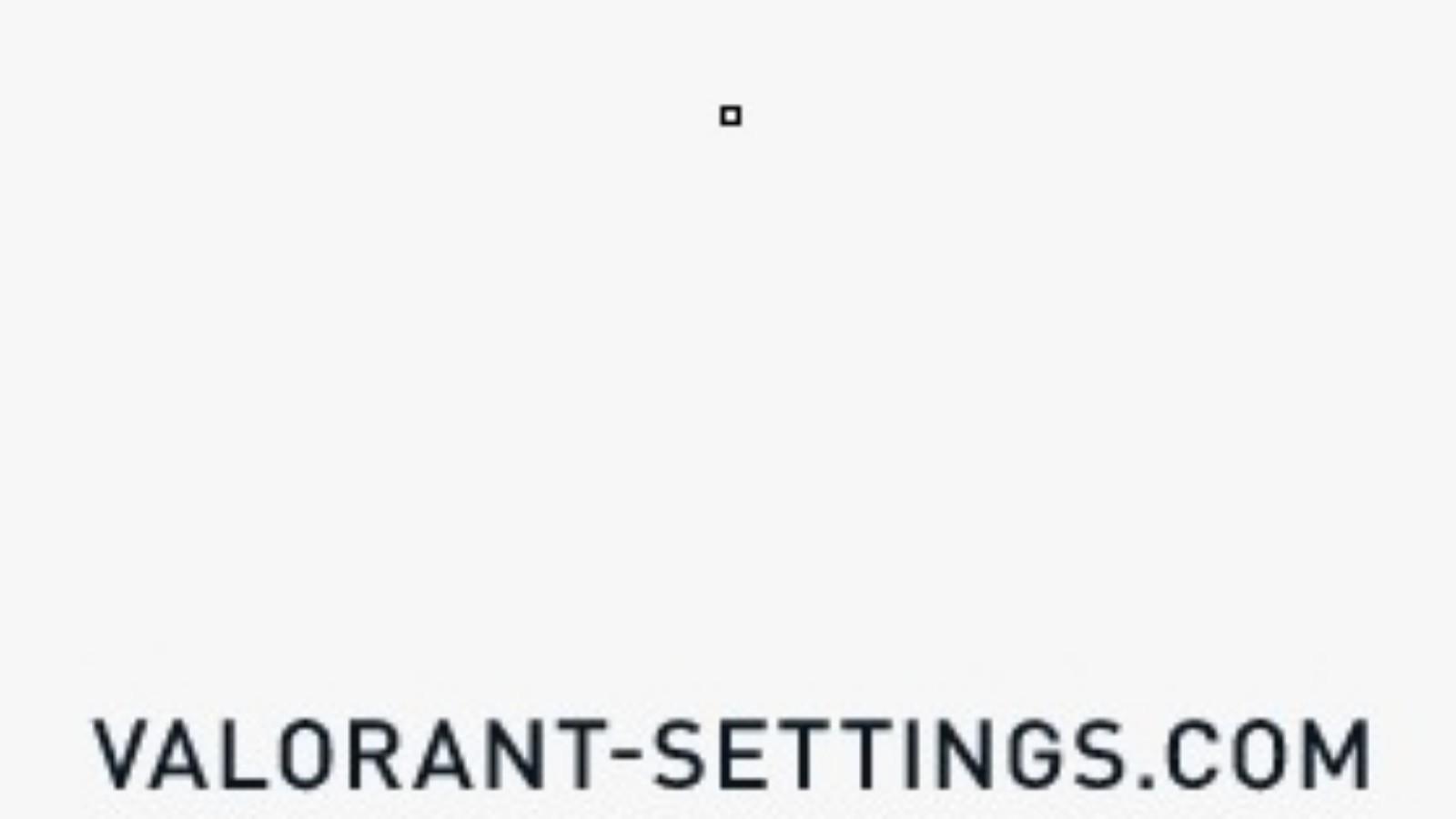 ScreaM Valorant Settings