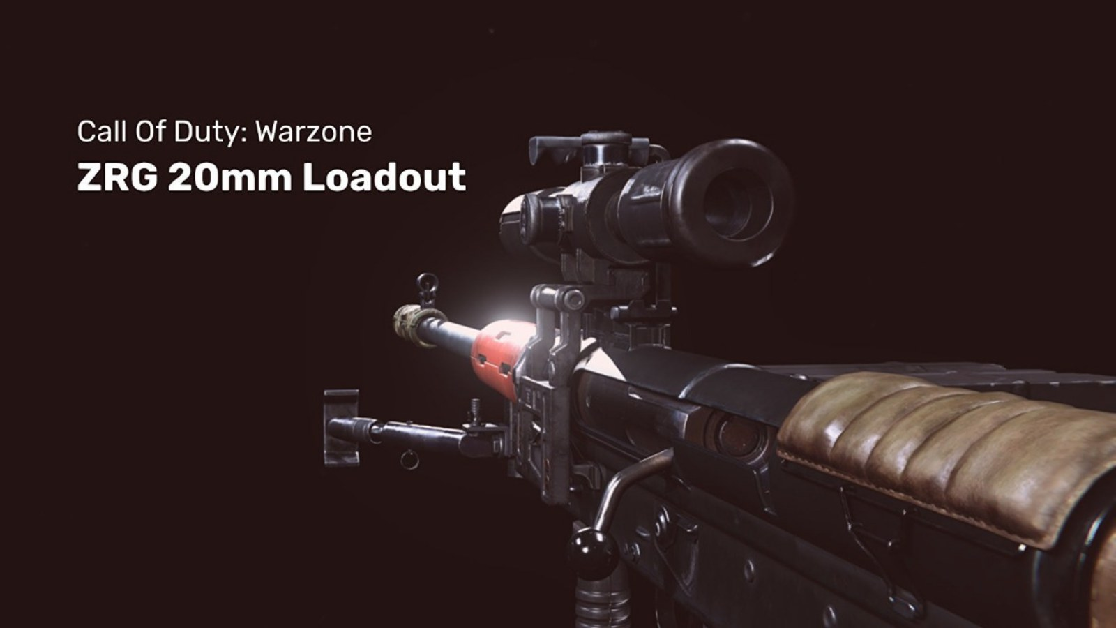 The Best ZRG 20 mm Warzone Loadout with Details