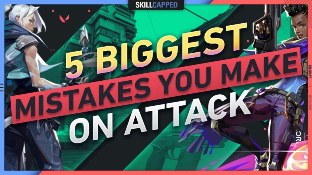 Valorant Attack Strategy: 5 mistakes one should Avoid