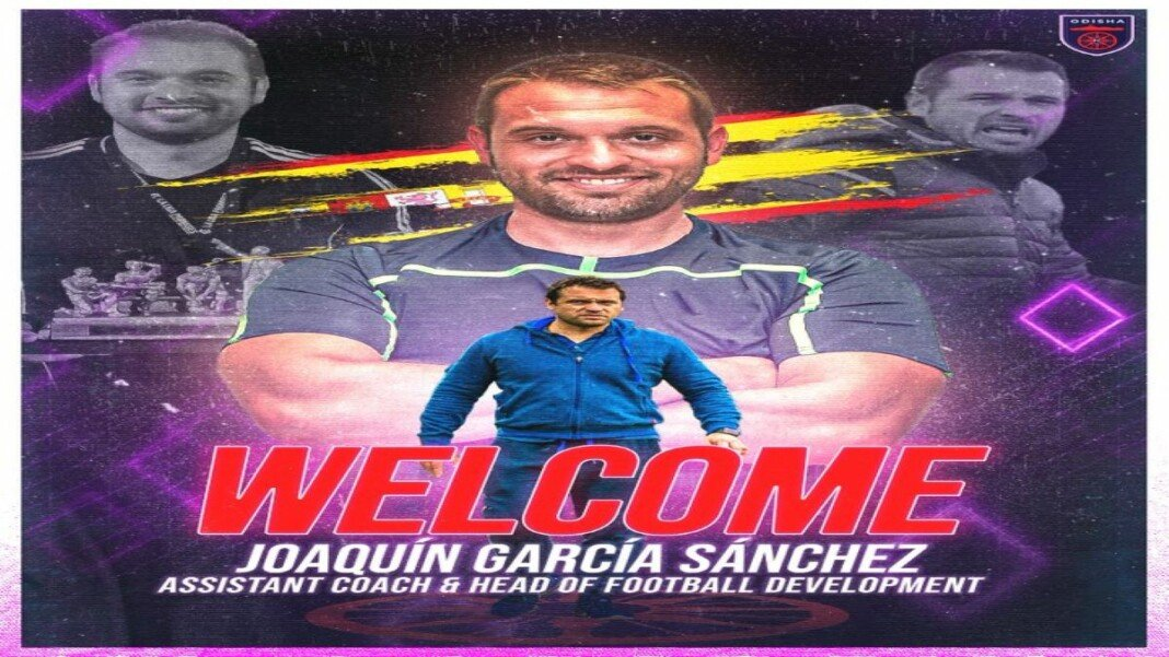 Joaquin Garcia Sanchez has been appointed as Assistant Coach and Head of Football Development of Odisha FC prior to the 2021/22 ISL season