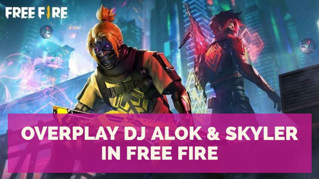 overplay dj alok and skyler in free fire