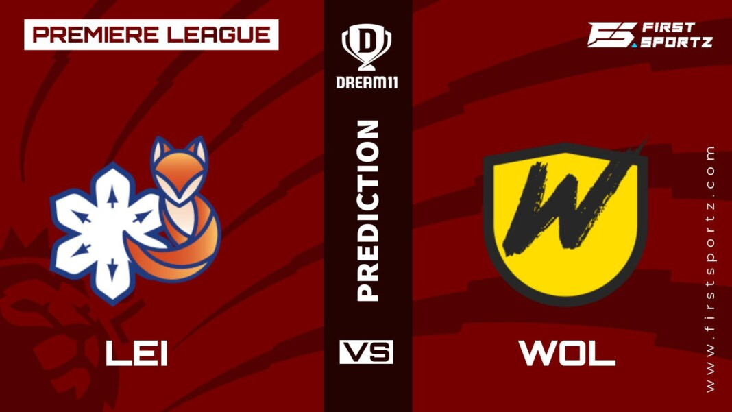 Premier League: Leicester City vs Wolverhampton Wanderers Dream11 Prediction, Playing XI, Teams, Preview, and Top Fantasy picks