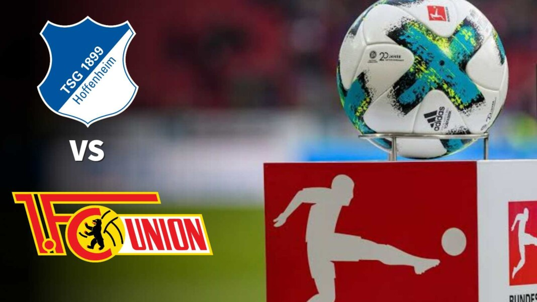 TSG 1899 Hoffenheim vs Union Berlin : Bundesliga Matchday 2