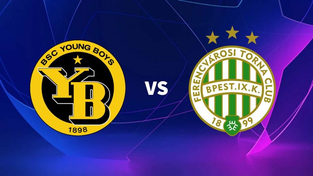 Young Boys vs Ferencvaros