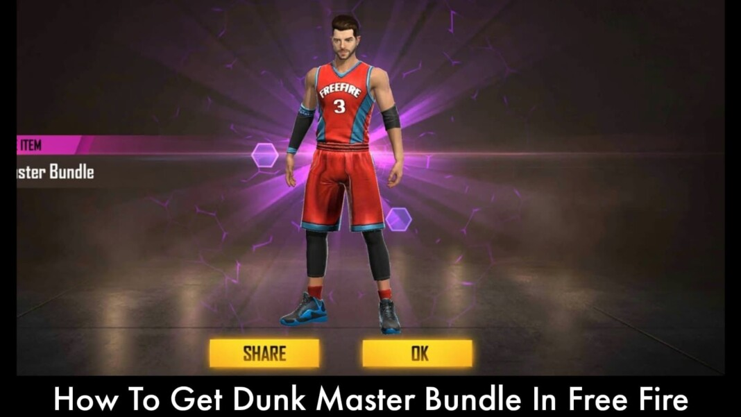 Get Dunk Master Bundle IN Free Fire