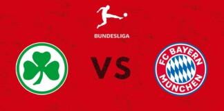 Bundesliga : Fürth vs Bayern Munich Live Stream