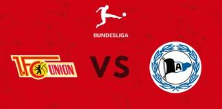 Bundesliga : Union Berlin vs Arminia Bielefeld Live Stream