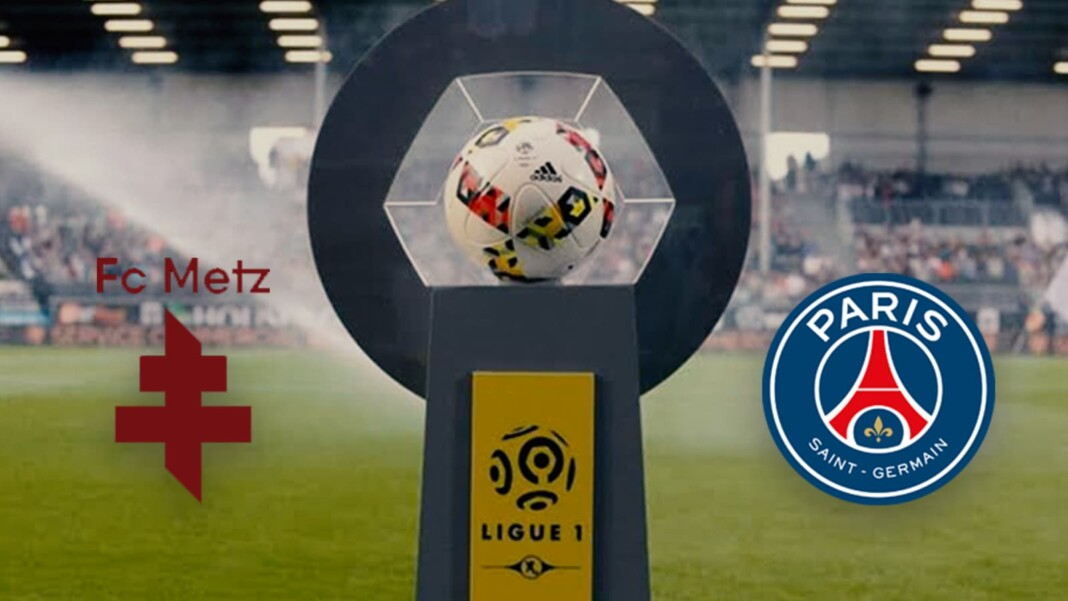Ligue 1: Metz vs PSG Live Stream, Preview and Prediction