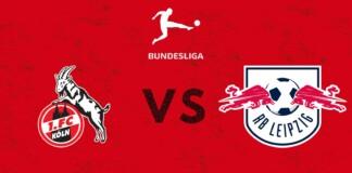 Koln vs RB Leipzig