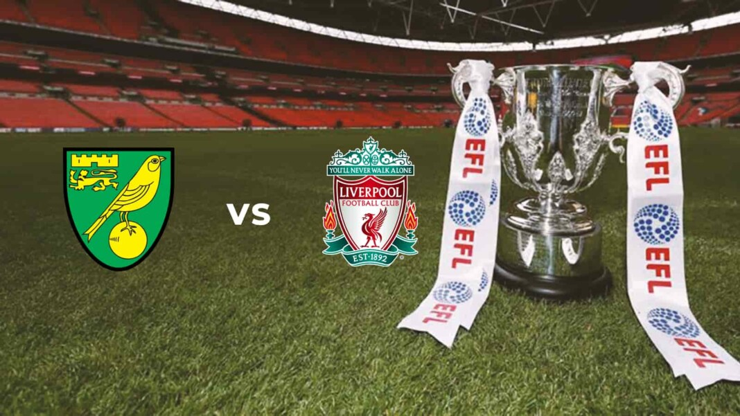 EFL Cup: Norwich City vs Liverpool Live Stream, Preview and Prediction