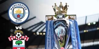 Premier League: Manchester City vs Southampton Live Stream, Preview and Prediction