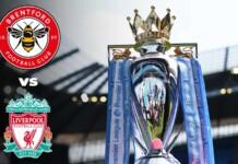 Premier League: Brentford vs Liverpool Live Stream