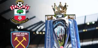 Premier League: Southampton vs West Ham Live Stream, Preview and Prediction
