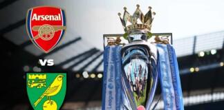 Premier League: Arsenal vs Norwich City Live Stream, Preview and Prediction