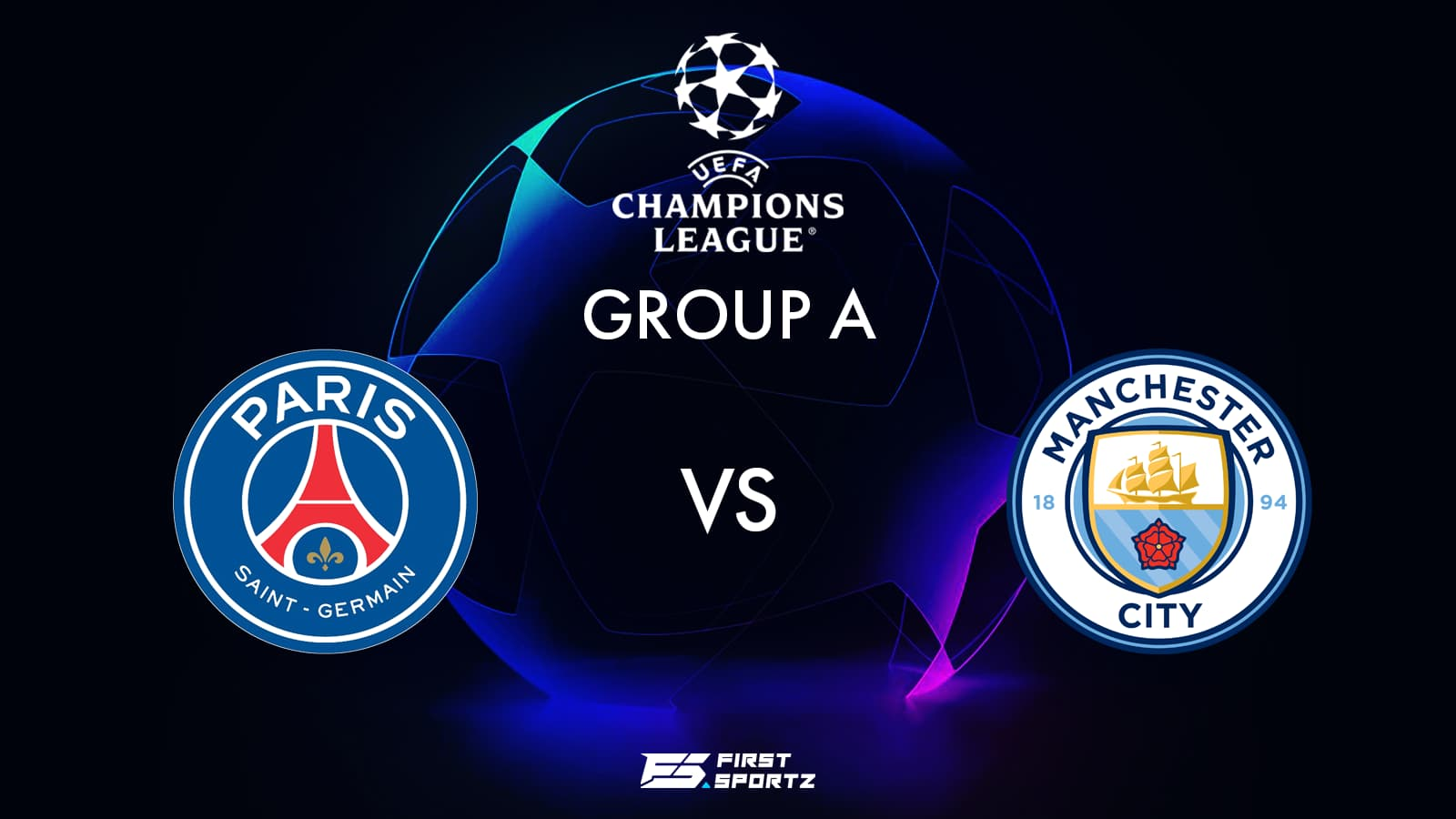 UEFA Champions League: PSG vs Manchester City Live Stream, Preview and  Prediction » FirstSportz