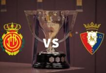 La Liga: Mallorca vs Osasuna Live Stream, Preview and Prediction