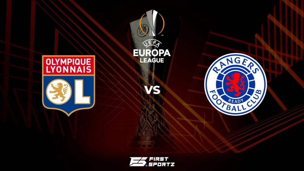 UEFA Europa League: Rangers vs Lyon Live Stream, Preview and Prediction