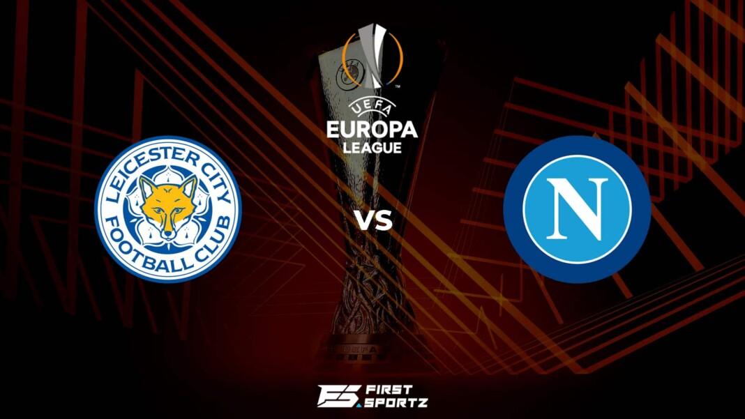 Leicester City vs Napoli