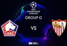 UEFA Champions League: Lille vs Sevilla Live Stream, Preview and Prediction