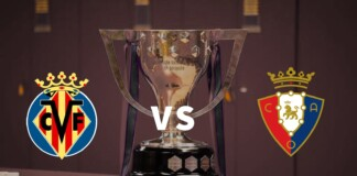 La Liga: Villarreal vs Osasuna Live Stream, Preview and Prediction