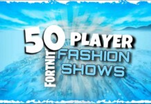 Fortnite 50 Player Fashion Show Code and How to Play