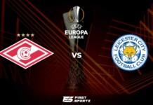 UEFA Europa League: Spartak Moscow vs Leicester City Live Stream