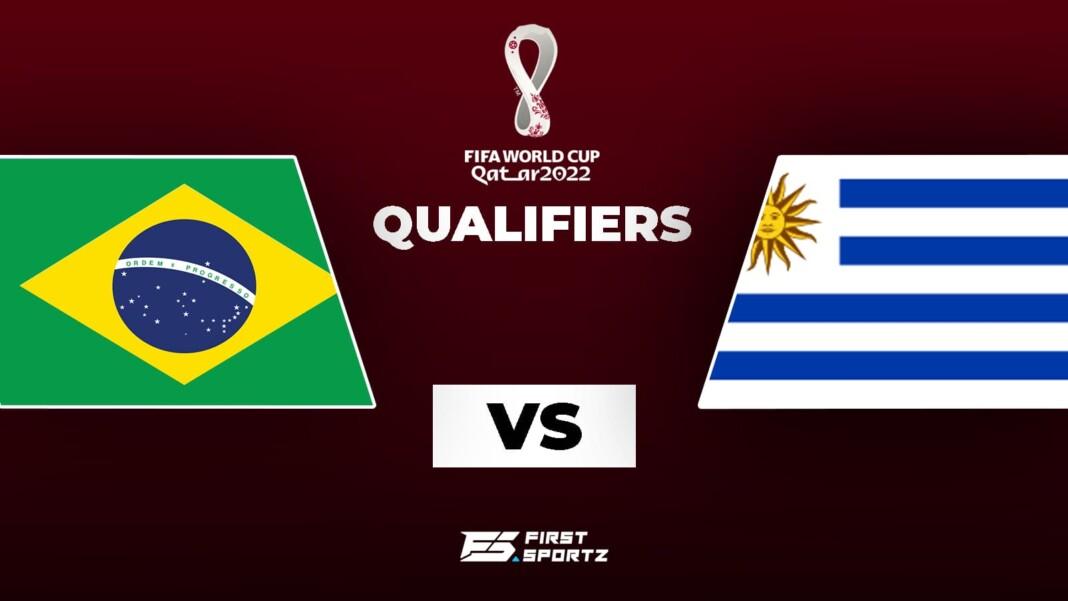 2022 World Cup Qualifiers: Brazil vs Uruguay Live Stream